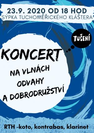 Koncert na vlnách odvahy a dobrodružství